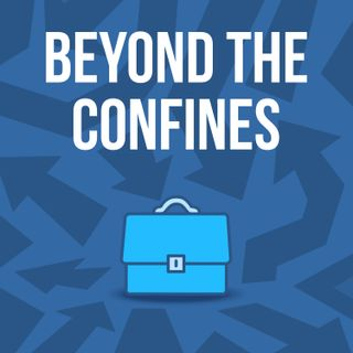 Beyond the confines podcast