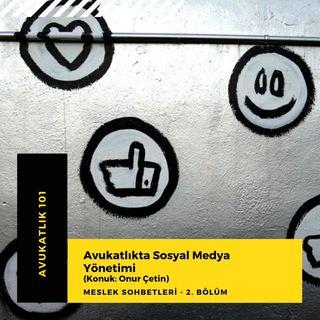 KONUK.02 - Sosyal Medya'da Avukat Olmak