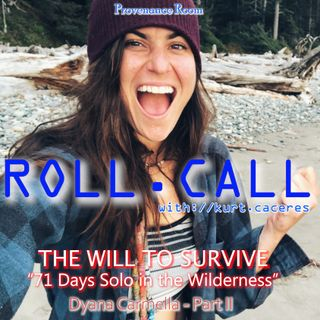 THE WILL TO SURVIVE - with Dyana Carmella - Part II