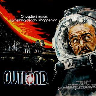 Episode 414: Outland (1981)