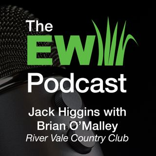 EW Podcast - Jack Higgins with Brian O'Malley