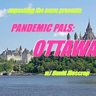 Pandemic Pals: Ottawa (w/ David Moscrop)
