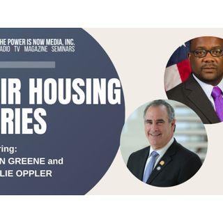 The Power Is Now Media Fair Housing Series 2021- Charlie Oppler and Bryan Greene