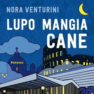 """Nora Venturini """"Lupo mangia cane"""""""