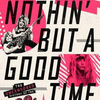 Richard Bienstock Releases The Book Nothin But A Good Time