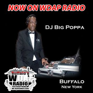 Dj Big Poppa on WDAP Radio