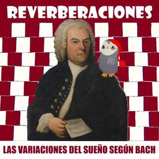 Las variaciones del sueño según Bach