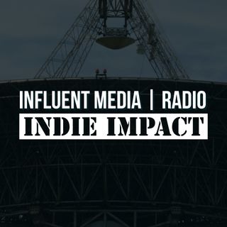 #UnScripted (#IndieImpact Edition)- 12/10/17