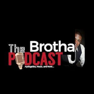 Brotha J- Christian Apologist