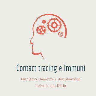 """Contact Tracing e """"Immuni"""": Discutiamone insieme (con Dario)"""