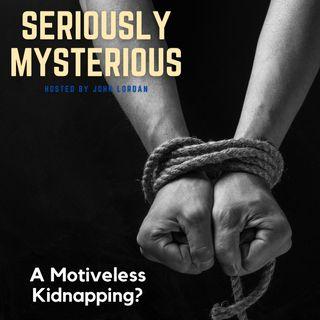 A Motiveless Kidnapping? - Sherri Papini