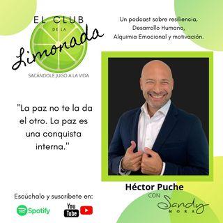 Episodio 59: Hector PucheEpisodio 59: Héctor Puche, morir, renacer y perdonar.