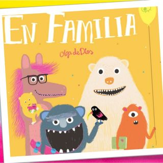 En familia, cuento infantil de Olga de dios
