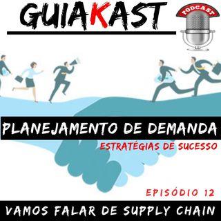 PLANEJAMENTO DE DEMANDA (Estratégias de Sucesso) #12