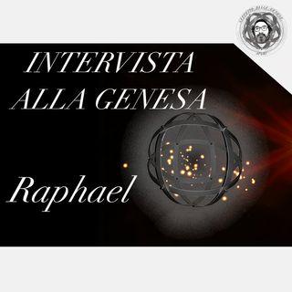 Intervista esclusiva alla Genesa Raphael