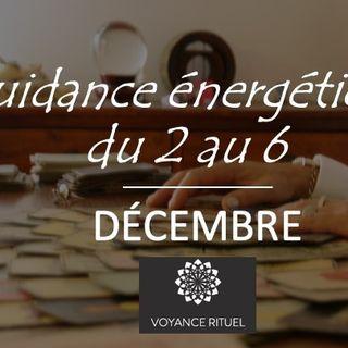 Guidance énergétique du 2 au 6 décembre 2019 - Tirage tarot gratuit
