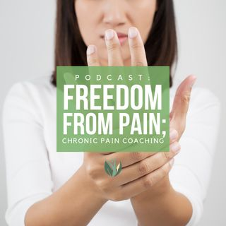 Freedom from Pain, Chronic Pain Coaching