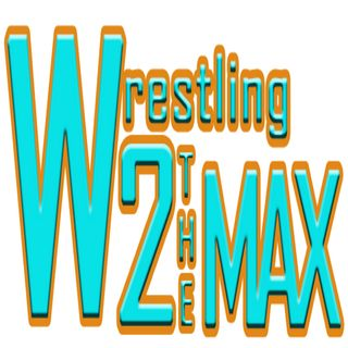 Wrestling 2 the MAX EP 244 Pt 1:  NJPW Triple Show Preview Extravaganza, Crazzy Steve to WWE, ROH TV