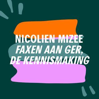 S5 #8 - Faxing down the house | Nicolien Mizee - De kennismaking, Faxen aan Ger