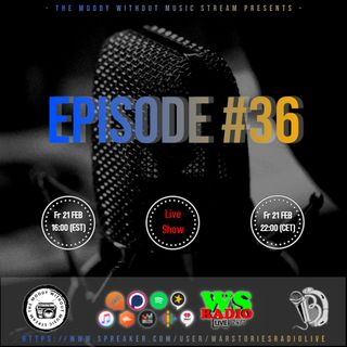 The Moody Without Music Stream EP36 hosted by IBJ #WSRL