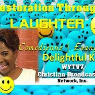 Restoration Through Laughter #10  We Were Created to Worship