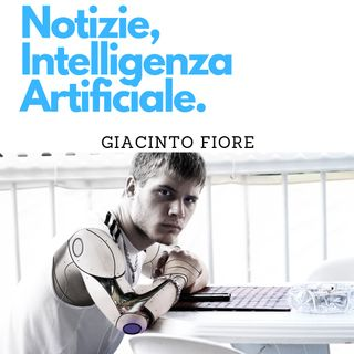 #3 Notizie, Intelligenza Artificiale.