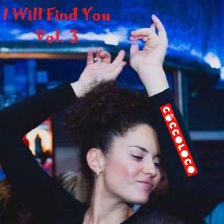 I Will Find You - Puntata del 2020/04/09