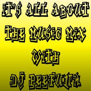 DJ PeeFunk #ItsAllAboutTheMusic Vol. 51