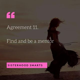 Agreement 11: Find and Be a Mentor