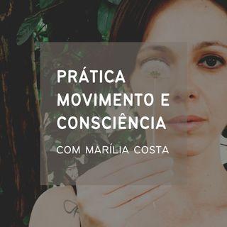 Prática Movimento e Consciência