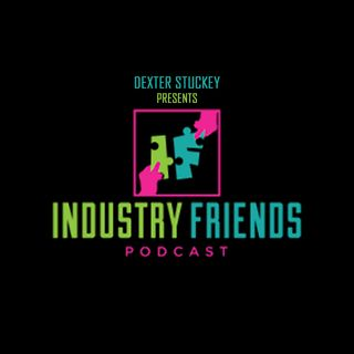 Industry Friends Ep.7 - Samson Odusanya (Health/Wellness Industry)