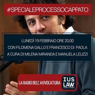 SPECIALE PROCESSO CAPPATO - Lunedì 19 Febbraio 2018 #Speciale