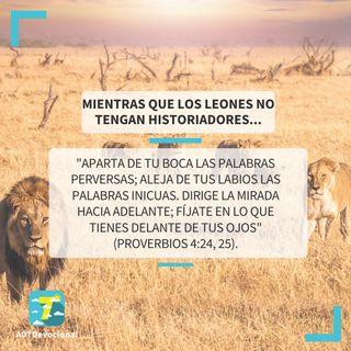 23 de junio - Mientras que los leones no tengan historiadores... - Una Nueva Versión de Ti 2.0 - Devocional Jóvenes
