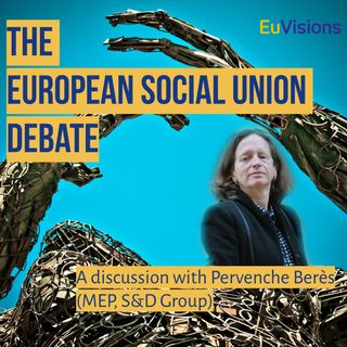 A discussion with Pervenche Berès, MEP of the S&D Group in the European Parliament