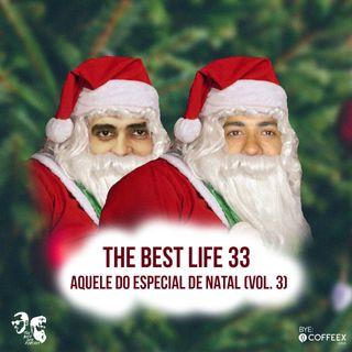 33 - Aquele do Especial de Natal (Vol 3)