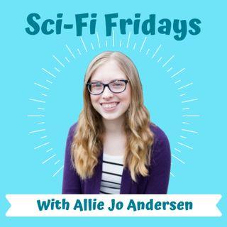 Sci-Fi Fridays