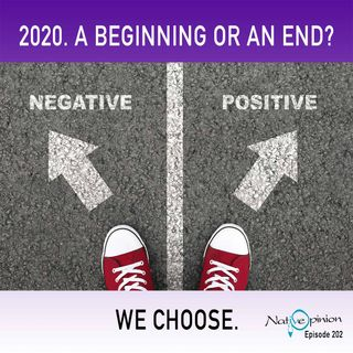 2020. A Beginning or and End? We Choose.