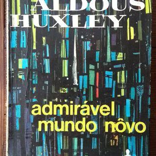Admirável Mundo Novo Aldous Huxley capítulo 01