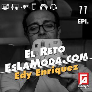El reto de EsLaModa.com con Edy Enríquez.