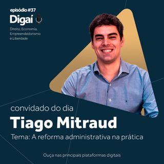 Episódio #37 - Tiago Mitraud