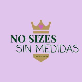 3. No Sizes Sin Medidas  con Isabel González