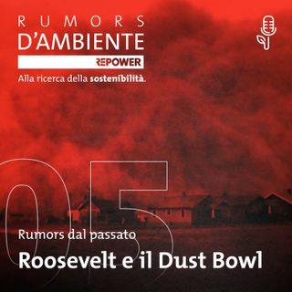Roosevelt e il Dust Bowl - Rumors d'ambiente