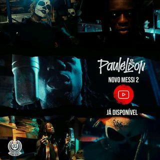 Paulelson - Novo Messi 2(Downlaod MP3) Baixar Aqui 2020