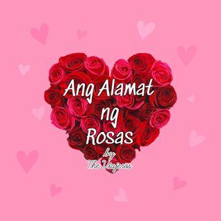 Ang Alamat ng Rosas by The Viajeros