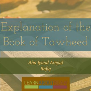 Explanation Of The Book Of Tawheed | Lesson 1