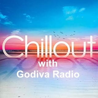 12th July 2019 Chill with Gray on Godiva Radio playing you the Greatest Classic Hits.
