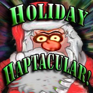 "Doctor I. M. Paranoid's ""HOLIDAY HAPTACULAR!"""