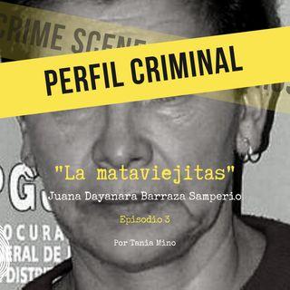 La mataviejitas - Juana Dayanara Barraza Samperio