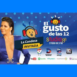 El Gusto de las 12-Episodio 72- 8 Octubre-2019 La Condesa Ing-Robinson y Leonel Fernandez