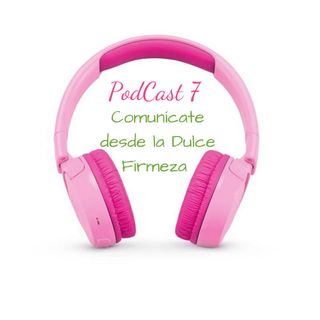 Audio Tip 7 🌸 ¿Comunícate desde la Dulce Firmeza?